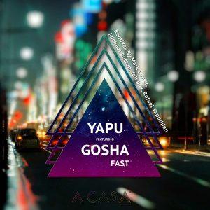 yapu-feat-gosha-fast-a-casa-records