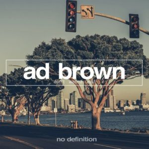 ad-brown-dont-wanna-wait-no-definition