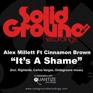 alex-millet-feat-cinnamon-brown-its-a-shame-solid-ground-recordings