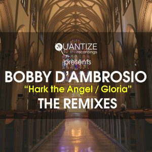 bobby-dambrosio-feat-bettina-pennon-hark-the-herald-angels-sing-gloria-quantize-recordings