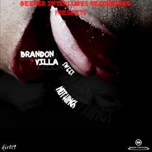 brandon-villa-sweet-nothings-deeper-interludes-recordings