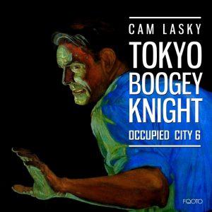 cam-lasky-tokyo-boogey-knight-occupied-city-vol-6-fqoto