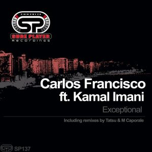 carlos-francisco-feat-kamal-imani-exceptional-sp-recordings