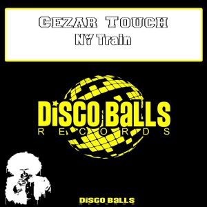 cezar-touch-ny-train-disco-balls-records