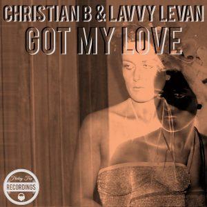 christian-b-lavvy-levan-got-my-love-friday-fox-recordings