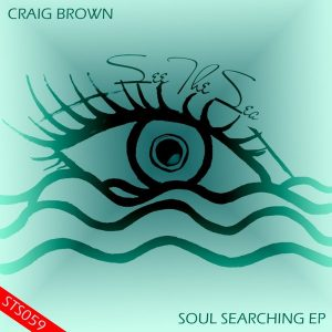 craig-brown-soul-searching-ep-see-the-sea-records