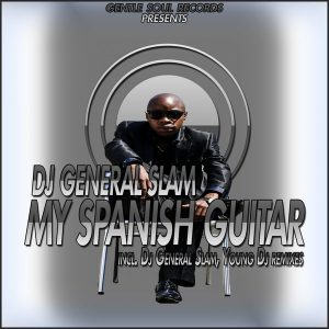 dj-general-slam-my-spanish-guitar-gentle-soul-records