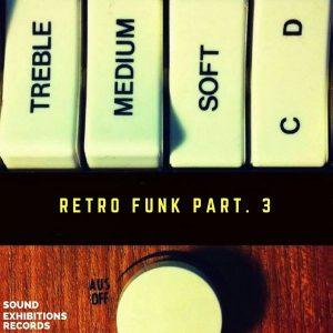 dj-moy-retro-funk-part-3-sound-exhibitions-records