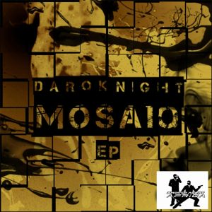 darqknight-mosaiq-ep-smooth-agent-africa