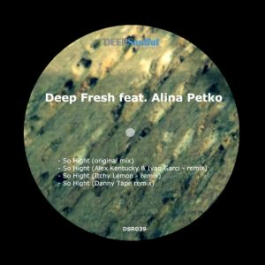 deep-fresh-feat-alina-petko-so-hight-deep-soulful-recordings