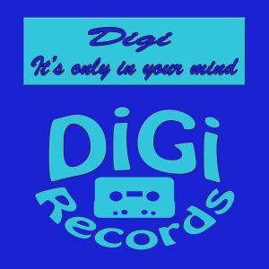digi-its-only-in-your-mind-digi-records