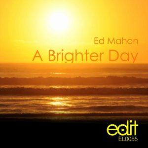 ed-mahon-a-brighter-day-edit
