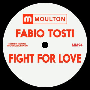 fabio-tosti-fight-for-love-moulton-music