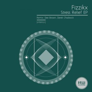 fizzikx-stress-relief-ep-house-trip-recordings
