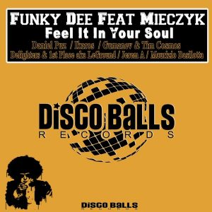 funky-dee-feat-mieczyk-feel-it-in-your-soul-pt-2-disco-balls-records