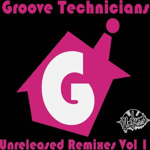 groove-technicians-groove-technicians-unreleased-remixes-vol-1-unkwn-rec