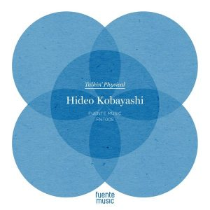 hideo-kobayashi-talkin-physical-fuente-music