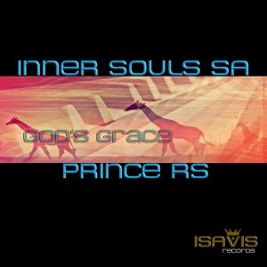 inner-souls-sa-feat-prince-rs-gods-grace-isavis