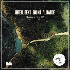 intelligent-sound-alliance-shamanic-trip-ep-vesna-recordings