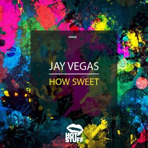 jay-vegas-how-sweet-hot-stuff