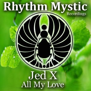 jedx-all-my-love-rhythm-mystic-recordings