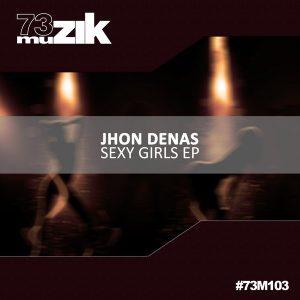 jhon-denas-sexy-girls-ep-73-muzik