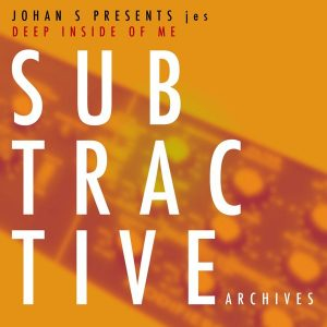 johan-s-pres-jes-deep-inside-of-me-subtractive-archives