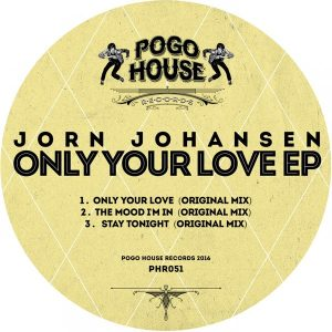 jorn-johansen-only-your-love-ep-pogo-house-records