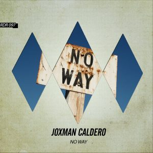 joxman-caldero-no-way-rhombus-digital-records