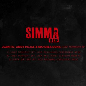 juanitoandyrojas-rio-dela-duna-feat-lisa-williams-roz-brown-lost-tonight-ep-simma-red