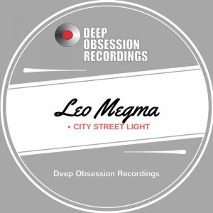 leo-megma-citty-streets-lights-deep-obsession-recordings