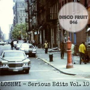 loshmi-serious-edits-vol-10-disco-fruit