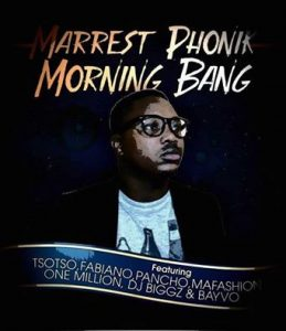 marrest-phonik-morning-bang