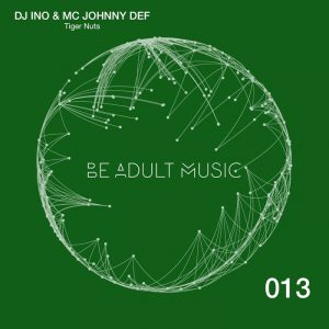mc-johny-defdj-ino-tiger-nuts-be-adult-music
