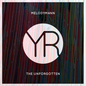 melodymann-the-unforgotten-yoonek-records