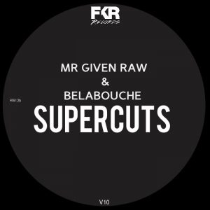 mr-given-rawbelabouche-super-cuts-v10-fkr