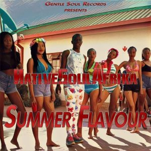 nativesoulafrika-feat-smag-soul-summer-flavour-gentle-soul