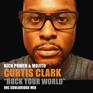 nick-power-mojito-feat-curtis-clark-rock-your-world-hsr-records