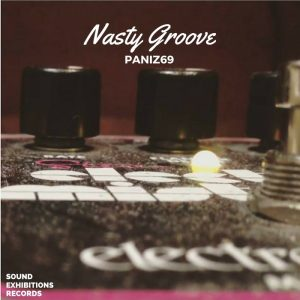 paniz69-nasty-groove-sound-exhibitions