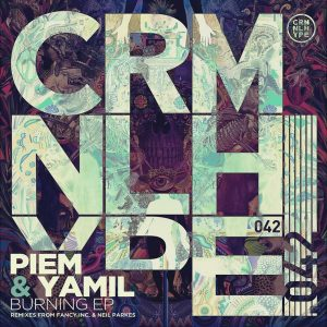 piem-yamil-burning-ep-criminal-hype