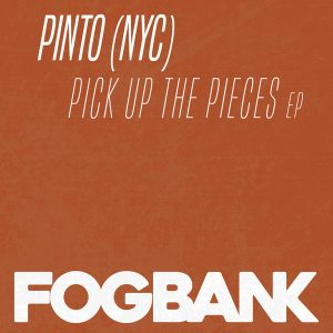 pinto-nyc-pick-up-the-pieces-ep-fogbank