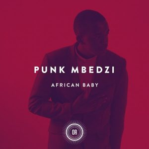 punk-mbedzi-african-baby-feat-wales-feat-wales-offering-recordings