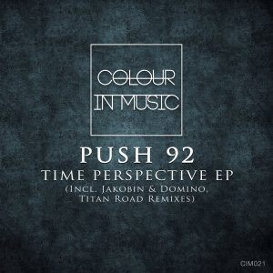 push-92-time-perspective-ep-colour-in-music