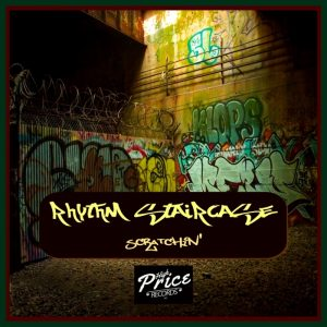 rhythm-staircase-scratchin-high-price