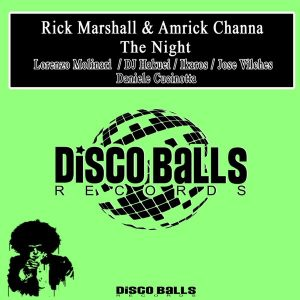 rick-marshall-amrick-channa-the-night-disco-balls-records