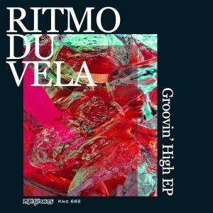 ritmo-du-vela-groovin-high-ep-nite-grooves