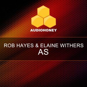 rob-hayeselaine-withers-as-audio-honey