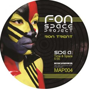 ron-trent-fon-space-project-music-and-power