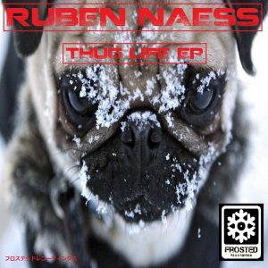 ruben-naess-thug-life-ep-frosted-recordings