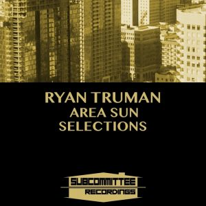 ryan-truman-area-sun-selections-subcommittee-recordings